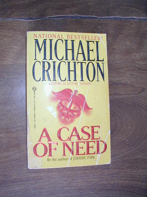 an analysis of the novel a case of need by michael crichton Jurassic park: biography: michael crichton michael crichton, free study guides and book notes including comprehensive chapter analysis a case of need.