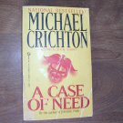 A Case of Need by Michael Crichton (1968) (BB12)