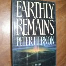 Earthly Remains by Peter Hernon (1989) (WCC4) Fiction, Religion, Mystery