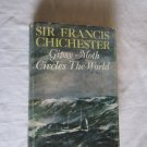 Gipsy Moth Circles The World by Sir Francis Chichester (1967) (WCC2) True Life Navigation