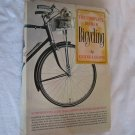 The Complete Book of Bicycling by Eugene A. Sloane (1970) (WCC4) Nonfiction, Sports