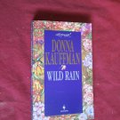 Wild Rain by Donna Kauffman Loveswept #732 (1995) (WCC2) Contemporary Romance