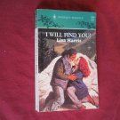 I Will Find You by Lisa Harris Harlequin Romance #3304 (1994) (BB13)