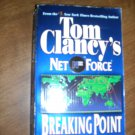 Breaking Point Tom Clancy's Net Force Book 4 (2000) (WCC2) Thriller, War, Adventure fiction