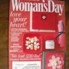 Woman's Day February 2011 Love Your Heart Volume 74 Issue 4 14 Healthy Dinners Stress Busters (G1)