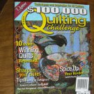 $100,000 Quilting Challenge Issue 2 2006 Winning Quilts / Sharpen Your Skill / Spice Borders (G1)