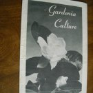 Gardenia Culture Leaflet No. 199 U. S. Department of Agriculture issued 1940