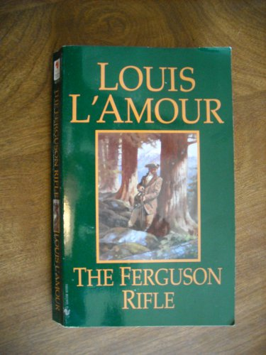 The Ferguson Rifle by Louis L'Amour (2006) (WCC2) Western