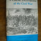 A Concise Encyclopedia of the Civil War by Henry E. Simmons (1965) (WCC4)