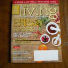Mother Earth Living Cures in Your Cupboard November / December 2012 Vol. 1 No. 1 (G2)