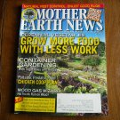 Mother Earth News Grow More Food with Less Work April / May 2012 Issue 251 (G2)