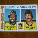 Batting & Pitching Leaders Pirates Card No. 696 - 1984 Topps Baseball Card Madlock Rhoden