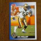 Pat Swilling New Orleans Saints Outside Linebacker Card No. 57 - 1991 Score Football Card