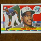 Fred McGriff Toronto Blue Jays First Base Card No. 134 - 1990 Topps Baseball Card