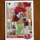 Johnnie Jackson San Francisco 49ers Safety Card No. 581 - 1991 Upper Deck Football Card