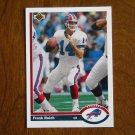 Frank Reich Buffalo Bills Quarterback Card No. 585 - 1991 Upper Deck Football Card