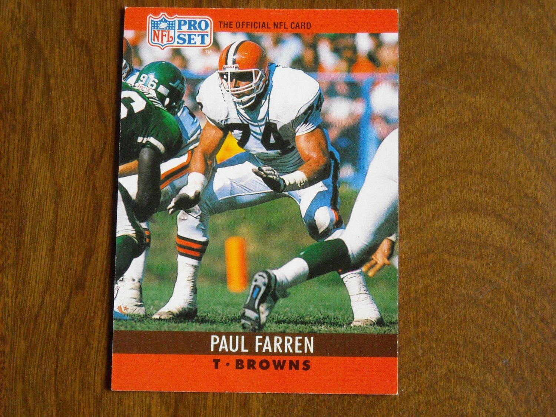 Paul Farren Cleveland Browns T Card No. 69 - 1990 NFL Pro Set Football Card