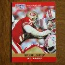 Michael Carter San Francisco 49ers NT Card No. 285 - 1990 NFL Pro Set Football Card
