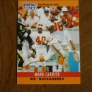 Mark Carrier Tampa Bay Buccaneers WR Card No. 309 - 1990 NFL Pro Set Football Card