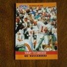 Vinny Testaverde Tampa Bay Buccaneers QB Card No. 318 - 1990 NFL Pro Set Football Card
