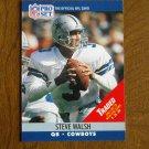 Steve Walsh Dallas Cowboys QB Card No. 484 - 1990 NFL Pro Set Football Card