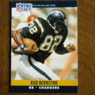 Rod Bernstine San Diego Chargers RB Card No. 627 - 1990 NFL Pro Set Football Card