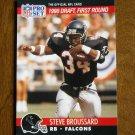 Steve Broussard Atlanta Falcons RB Card No. 688 - 1990 NFL Pro Set Football Card