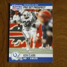 Ken Clark Baltimore Colts RB Card No. 751 - 1990 NFL Pro Set Football Card