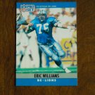 Eric Williams Detroit Lions DE Card No. 105 - 1990 NFL Pro Set Football Card