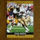 Frank Warren New Orleans Saints DE Card No. 219 - 1990 NFL Pro Set Football Card