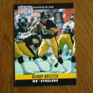 Bubby Brister Pittsburgh Steelers QB Card No. 267 - 1990 NFL Pro Set Football Card