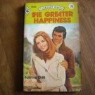 The Greater Happiness by Katrina Britt Harlequin Romance # 1866 (1975) (WCC4)