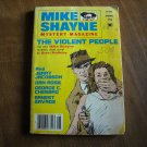 Mike Shayne Mystery Magazine Vol 40 No 6 June 1977 # 47744 The Violent People (G2)
