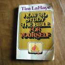 How to Study the Bible For Yourself by Tim LaHaye (1976) (BB75)