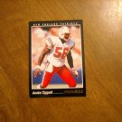 Andre Tippett New England Patriots OL Card No. 109 - 1993 Score Pinnacle Football Card
