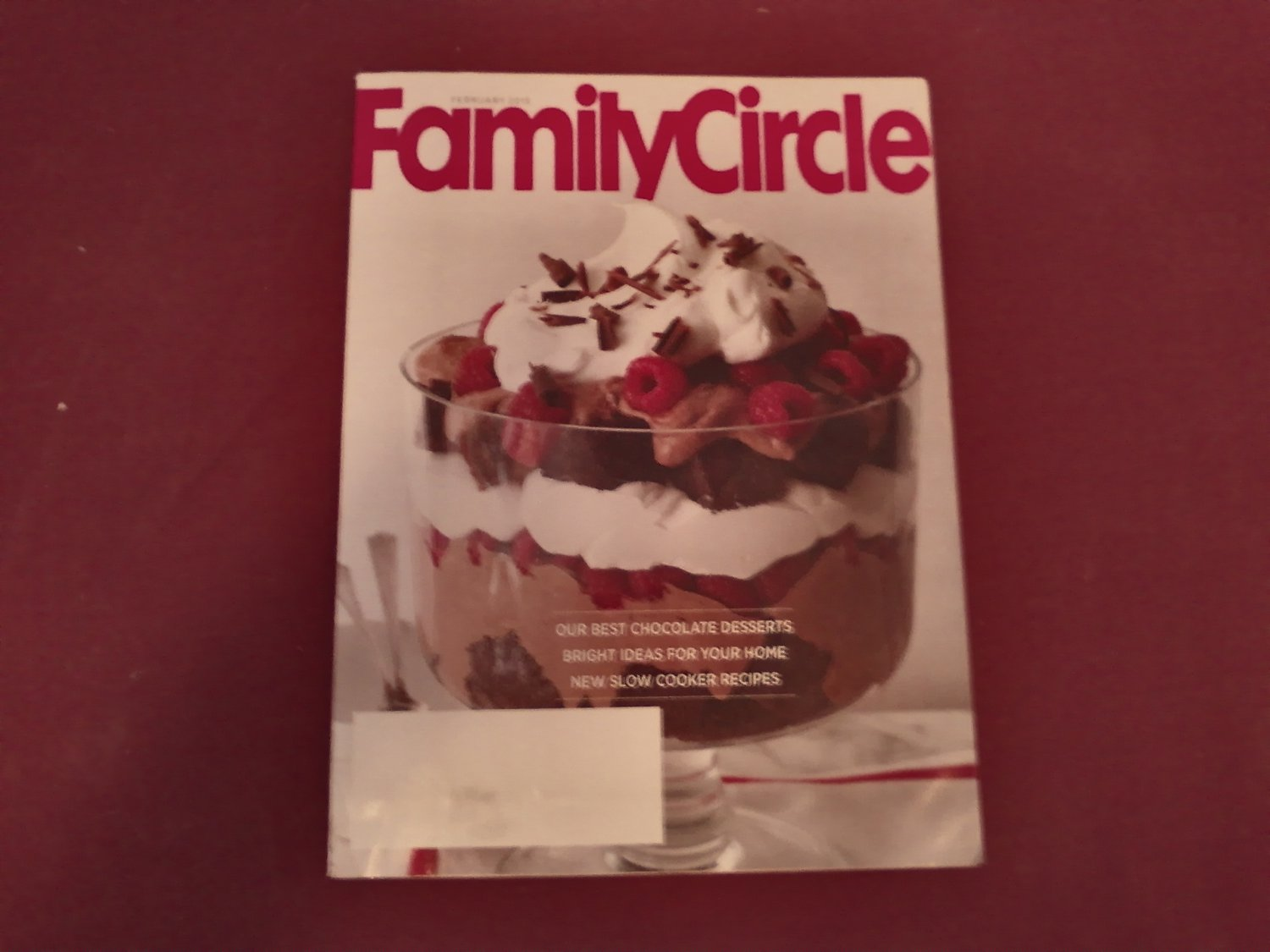 Family Circle Magazine February 2015 Volume 128 Number 2 - Chocolate Desserts Slow Cooker (G1)