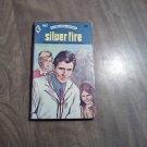 Silver Fire by Barbara Rowan Harlequin Romance # 663 (1974) (WCC4)