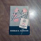 Possessing Four Simple Sweet P's for Christian Living by Norman B. Harrison (1946) (WCC4)