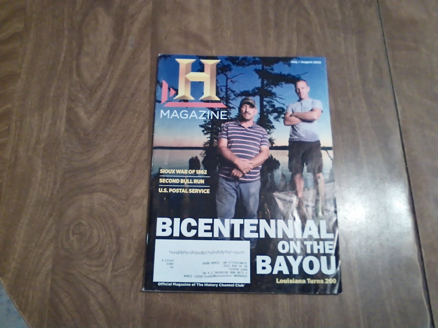 History Channel Magazine July / August 2012 Bicentennial on the Bayou Vol. 10 No. 4 (G4)