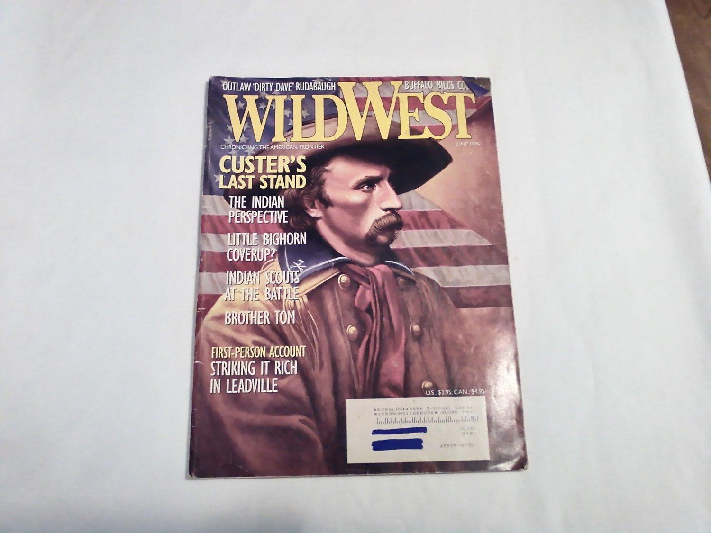 Wild West June 1996 Vol. 9 No. 1 Custers Last Stand, Little Bighorn, Buffalo Bill Cody (G4)