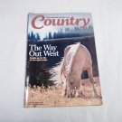Country the Land and Life We Love February / March 2017 Vol. 31 No. 1 The Way Out West (G1)