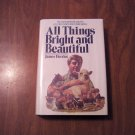 All Things Bright and Beautiful by James Herriot (1974) animals, biographic
