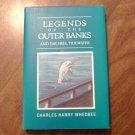 Legends of the Outer Banks and Tar Heel Tidewater by Charles Harry WhedBee (1996)