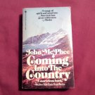 Coming into the Country by John McPhee (1981) Nonfiction Travel Alaska