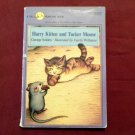 Harry Kitten and Tucker Mouse by George Selden (1989) Young Reader 7-11