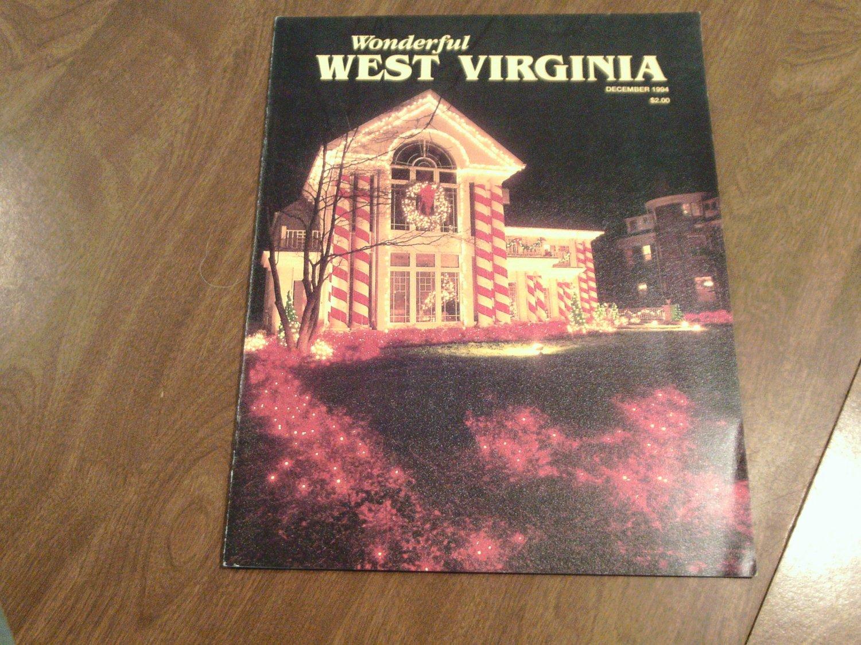 Wonderful West Virginia December 1994 Vol. 58 No. 10 Henderson Hall, Little Beaver, Birch River (C3)