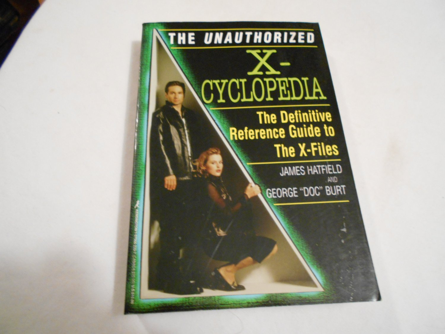 The Unauthorized X-Cyclopedia: Reference Guide to the X-Files by James Hatfield (1997) (GR4)