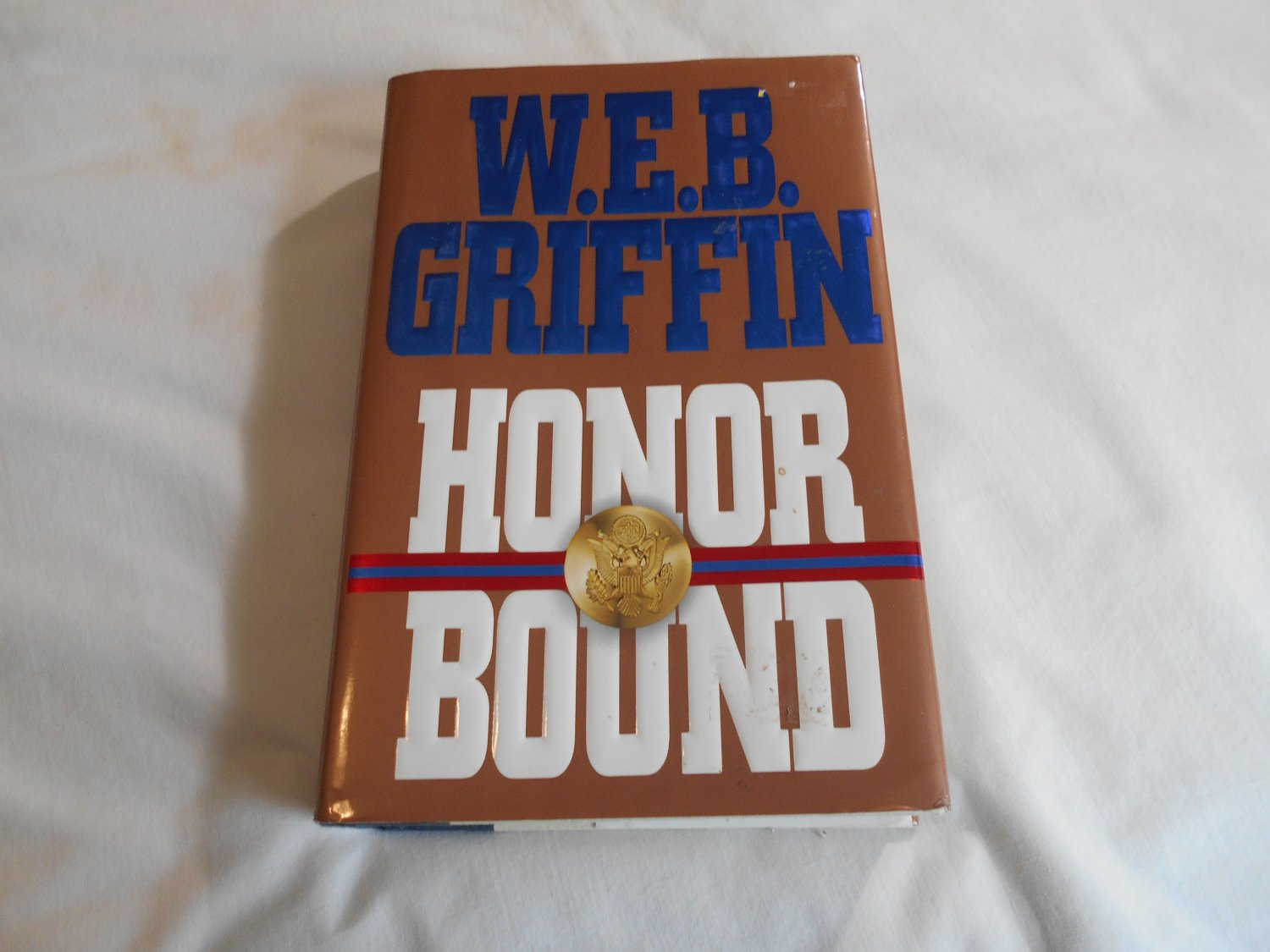 Honor Bound by W.E.B. Griffin (1993) (B54) Honor Bound #1, WWII, Military, Marines