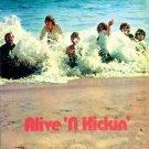 Alive 'N Kickin' SEALED LP Free Shipping (LP92)