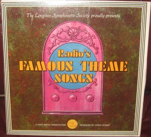 Radio's Famous Theme Songs - Longines Symphonette Society LP